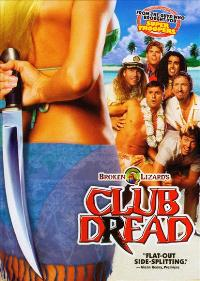 Club Dread - 11 x 17 Movie Poster - Style B