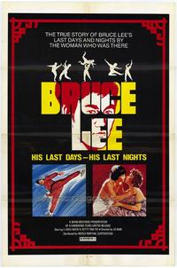 Bruce Lee: His Last Days, His Last Nights - 43 x 62 Movie Poster - Bus Shelter Style A