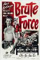 Brute Force - 43 x 62 Movie Poster - Bus Shelter Style A