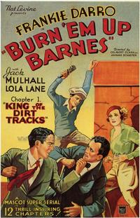 Burn 'em Up Barnes - 43 x 62 Movie Poster - Bus Shelter Style A