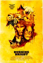 Burning Bright - 11 x 17 Movie Poster - Style B