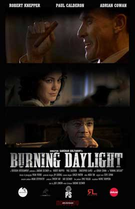 Burning Daylight - 11 x 17 Movie Poster - Style A