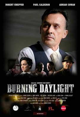 Burning Daylight - 11 x 17 Movie Poster - Style B
