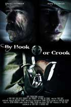By Hook or Crook - 11 x 17 Movie Poster - Style A