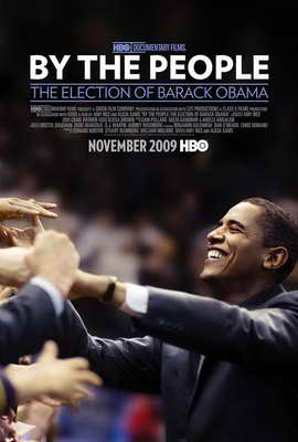 By the People: The Election of Barack Obama - 11 x 17 Movie Poster - Style A