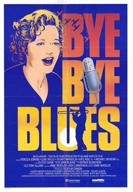 Bye Bye Blues - 11 x 17 Movie Poster - Style A