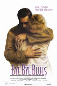Bye Bye Blues - 11 x 17 Movie Poster - Style C