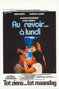 Bye, See You Monday - 27 x 40 Movie Poster - Belgian Style A