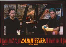 Cabin Fever - 11 x 14 Poster French Style G