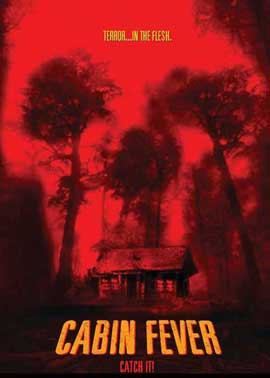 Cabin Fever - 11 x 17 Movie Poster - Style B