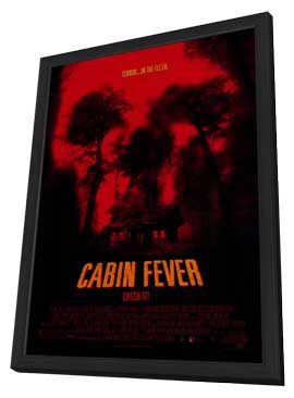 Cabin Fever - 27 x 40 Movie Poster - Style A - in Deluxe Wood Frame