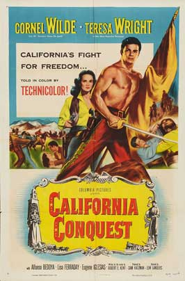 California Conquest - 27 x 40 Movie Poster - Style A