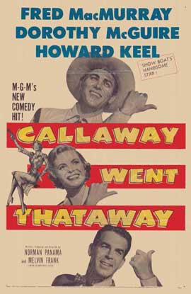 Callaway Went That-Away - 11 x 17 Movie Poster - Style A