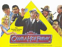 Came a Hot Friday - 11 x 17 Movie Poster - Style A