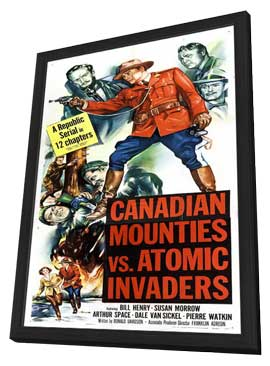 Canadian Mounties vs. Atomic Invaders - 11 x 17 Movie Poster - Style B - in Deluxe Wood Frame