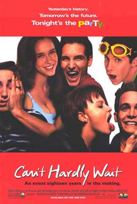Can't Hardly Wait - 27 x 40 Movie Poster - Style A