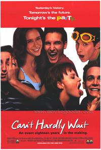 Can't Hardly Wait - 43 x 62 Movie Poster - Bus Shelter Style A