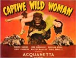Captive Wild Woman - 22 x 28 Movie Poster - Half Sheet Style A