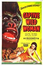 Captive Wild Woman - 11 x 17 Movie Poster - Style C