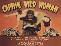 Captive Wild Woman - 30 x 40 Movie Poster UK - Style A
