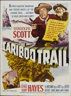 Cariboo Trail - 11 x 17 Movie Poster - Style B
