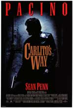 Carlito's Way - Movie Poster - Reproduction - 11 x 17 Style A