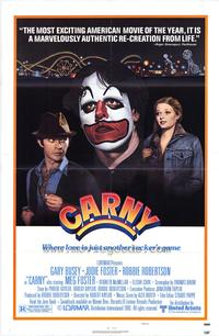 Carny - 43 x 62 Movie Poster - Bus Shelter Style A
