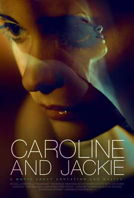 Caroline and Jackie - 27 x 40 Movie Poster - Style B