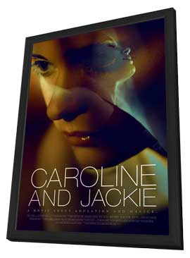 Caroline and Jackie - 27 x 40 Movie Poster - Style B - in Deluxe Wood Frame