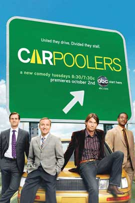 Carpoolers (TV) - 11 x 17 TV Poster - Style A