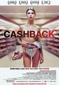Cashback - 43 x 62 Movie Poster - Bus Shelter Style A