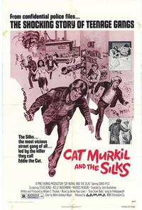 Cat Murkil and the Silks - 11 x 17 Movie Poster - Style A