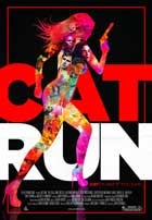Cat Run - 11 x 17 Movie Poster - Style A