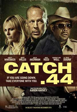 Catch .44 - 11 x 17 Movie Poster - Style A