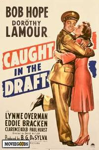 Caught in the Draft - 43 x 62 Movie Poster - Bus Shelter Style A