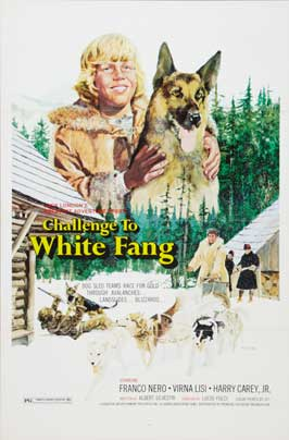 Challenge to White Fang - 11 x 17 Movie Poster - Style A