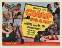 Champ For A Day - 22 x 28 Movie Poster - Half Sheet Style A