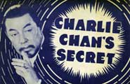 Charlie Chan's Secret - 11 x 17 Movie Poster - Style A
