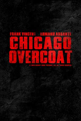 Chicago Overcoat - 43 x 62 Movie Poster - Bus Shelter Style A
