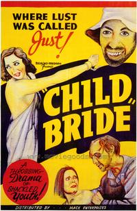 Child Bride - 43 x 62 Movie Poster - Bus Shelter Style A