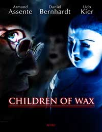 Children of Wax - 11 x 17 Movie Poster - Style B