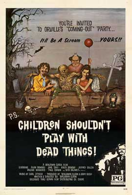 Children Shouldn't Play With Dead Things - 11 x 17 Movie Poster - Style A