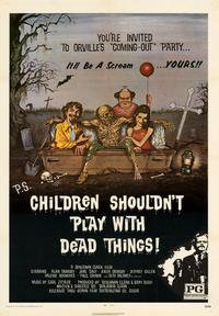 Children Shouldn't Play With Dead Things - 43 x 62 Movie Poster - Bus Shelter Style A