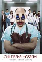 Childrens' Hospital (TV) - 11 x 17 TV Poster - Style F