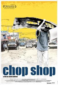 Chop Shop - 43 x 62 Movie Poster - Bus Shelter Style A