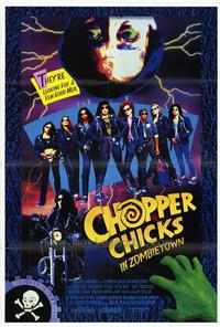 Chopper Chicks in Zombietown - 27 x 40 Movie Poster - Style A