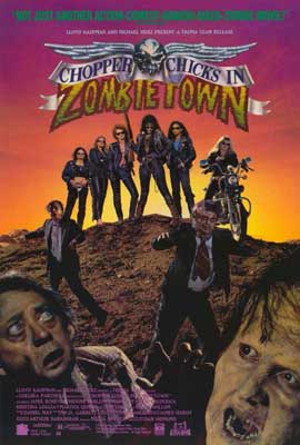 Chopper Chicks in Zombietown - 27 x 40 Movie Poster - Style B