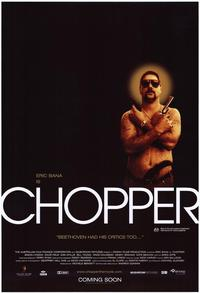 Chopper - 43 x 62 Movie Poster - Bus Shelter Style B