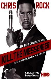 Chris Rock: Kill The Messenger - 43 x 62 Movie Poster - Bus Shelter Style A