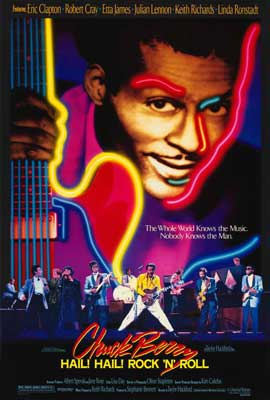 Chuck Berry: Hail! Hail! Rock 'n' Roll - 27 x 40 Movie Poster - Style A